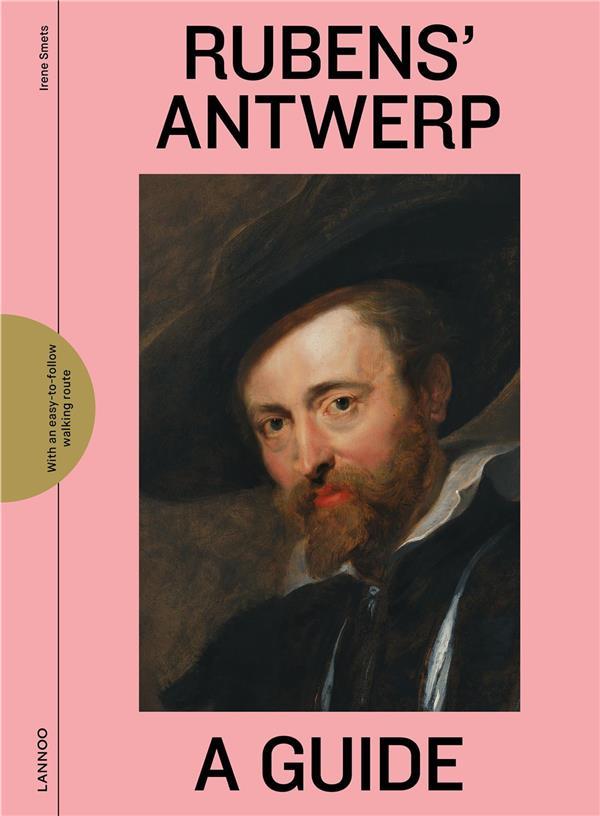 Rubens' Antwerp : a guide