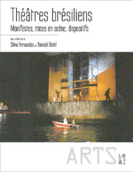 Theatres bresiliens  - Yannick Butel - Fernandes/Butel