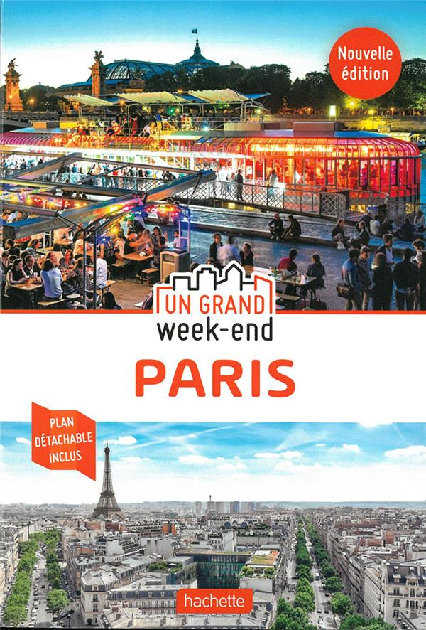 Un grand week-end ; Paris