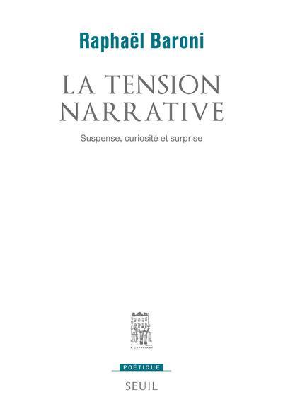 REVUE POETIQUE ; la tension narrative ; suspense, curiosité et surprise