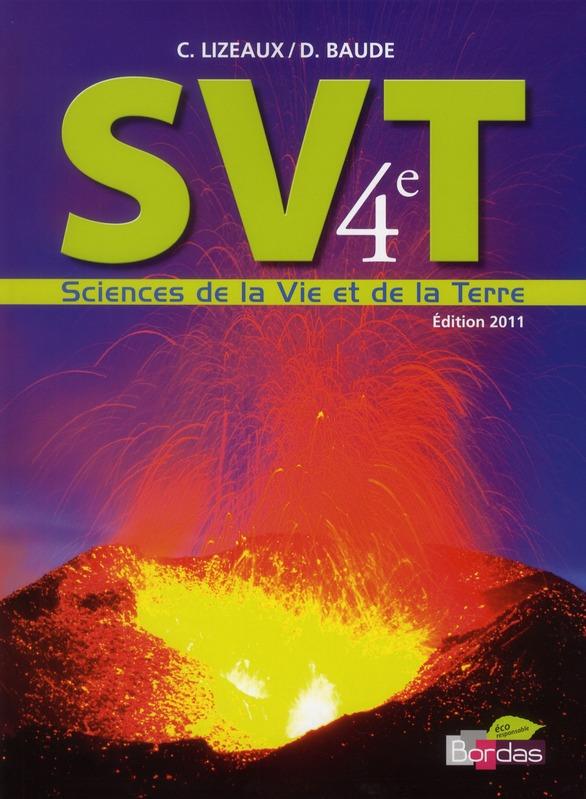 Svt ; 4eme ; Livre De L'Eleve (Edition 2011)