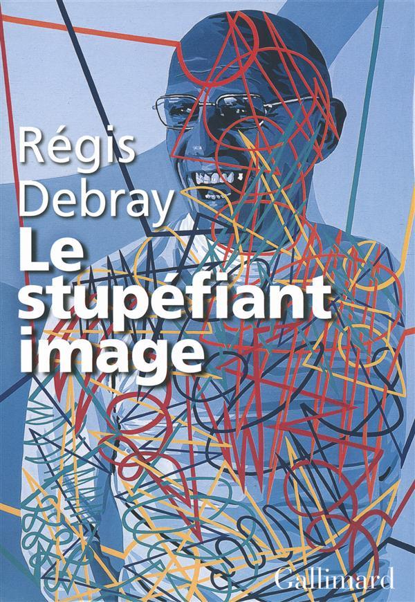 le stupéfiant image ; de la grotte Chauvet au Centre Pompidou)