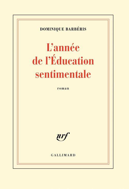 L'année de l'Education sentimentale