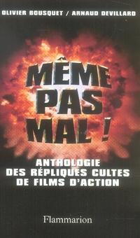 Même pas mal ; anthologie des répliques cultes des films d'action