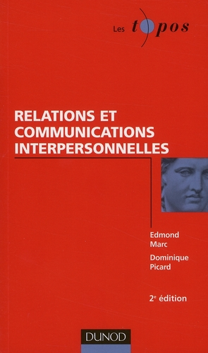 Relations et communications interpersonnelles (2e édition)