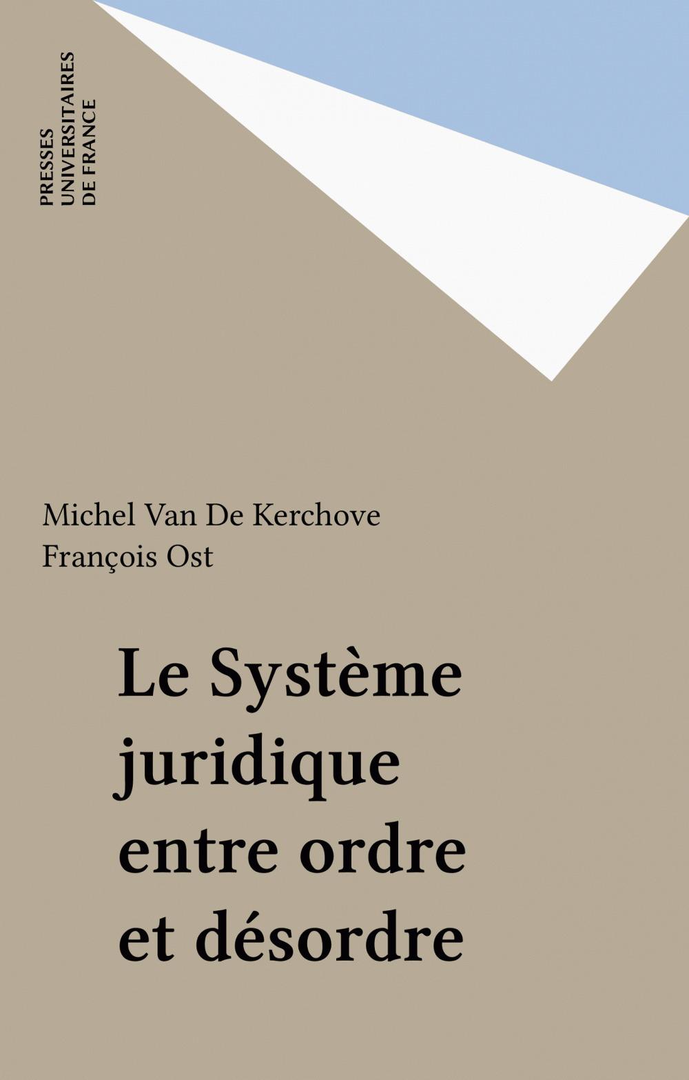 Le Système juridique entre ordre et désordre