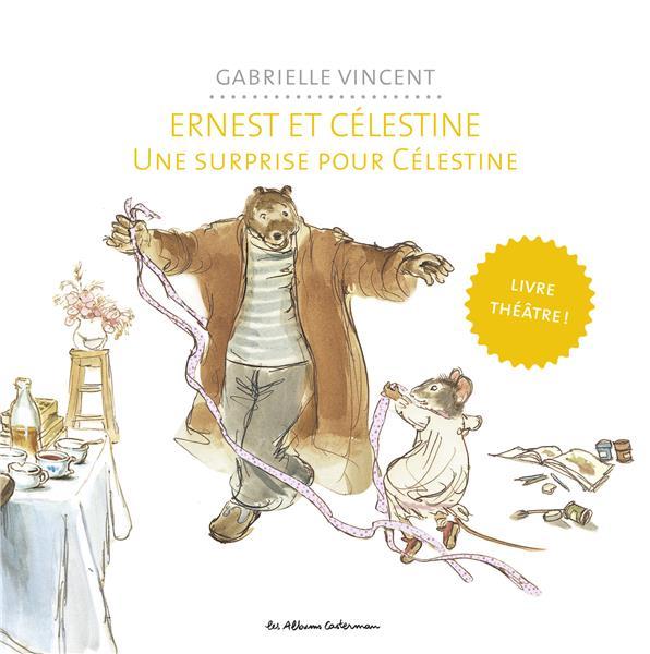 Ernest et Célestine ; une surprise pour Célestine