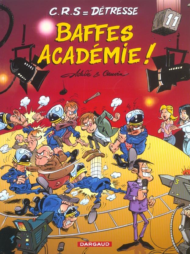 C.R.S = détresse t.11 ; baffes académie !