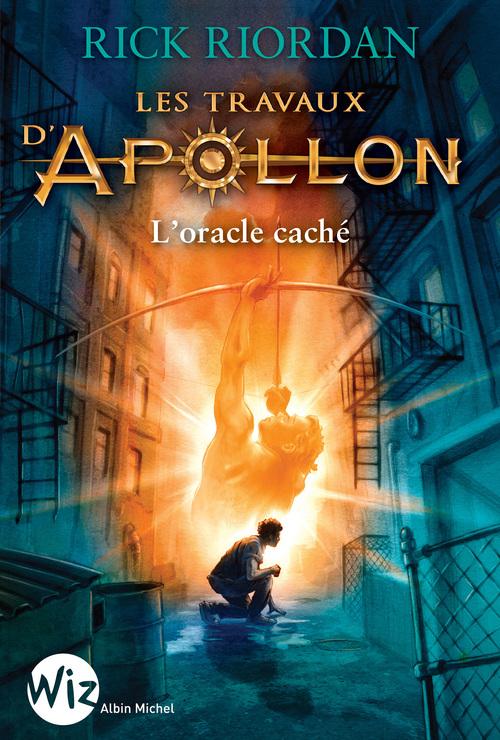 Les travaux d'Apollon t.1 ; l'oracle caché