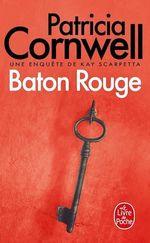 Vente Livre Numérique : Baton Rouge  - Patricia Cornwell