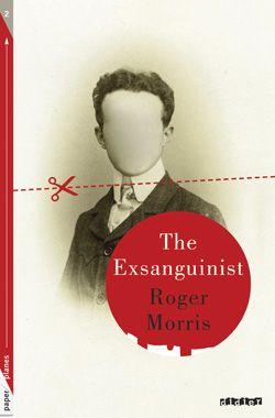 The exsanguinist