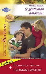 Vente EBooks : Le gentleman amoureux ; mariés pour toujours  - Leigh Michaels - Michelle Douglas