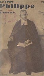 Un grand éducateur apostolique : le frère Philippe