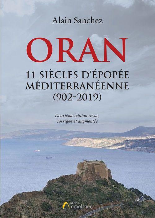 Oran, 11 siècles d'épopée méditerranéenne (902-2019)