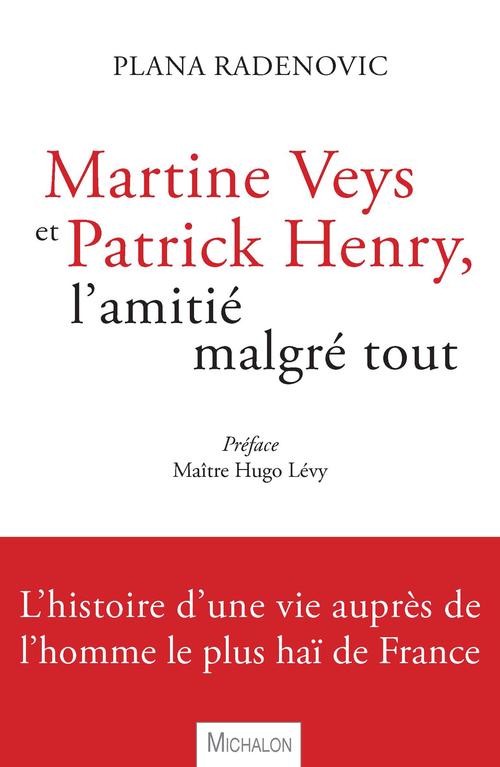 Martine Veys et Patrick Henry ; l'amitié magré tout
