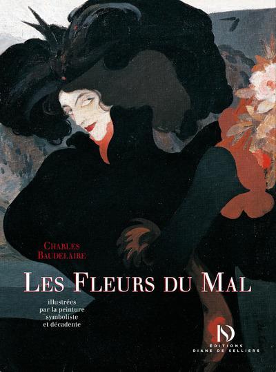 Les Fleurs du mal de Charles Baudelaire illustrées par la peinture symboliste et décadente