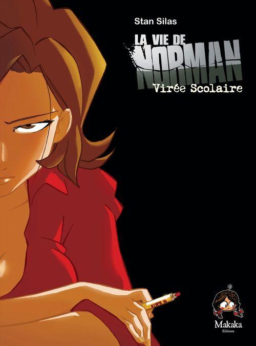 La vie de Norman - Tome 2 - Voyage Scolaire  - Stan Silas