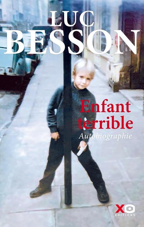 Enfant terrible - Autobiographie