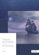 Vente EBooks : Visiteurs de l'invisible  - Anne-Marie Perreau