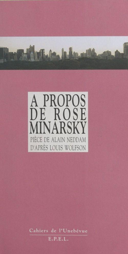 A propos de rose minarsky