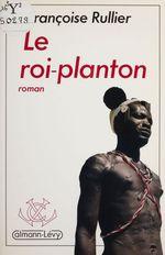 Le Roi-planton