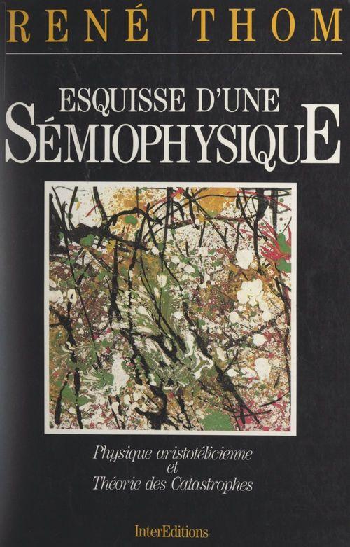 Esquisse d'une sémiophysique