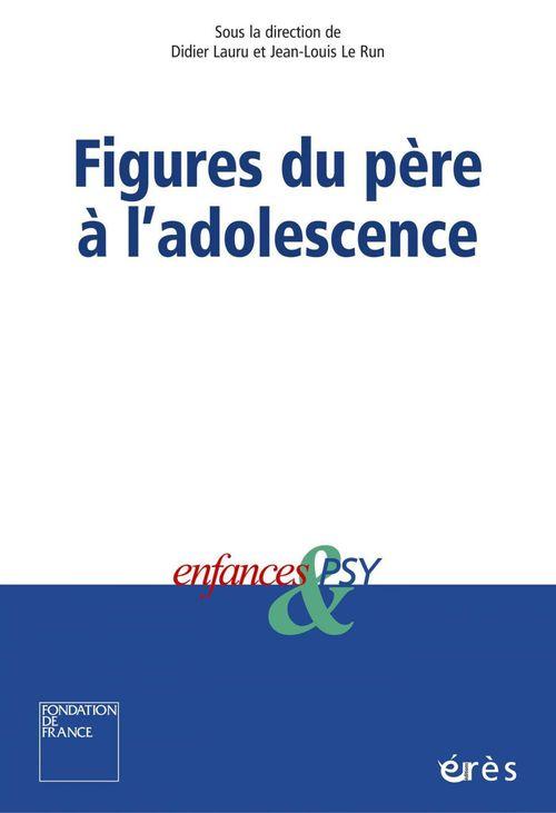 Vente EBooks : Figures du père à l'adolescence  - Didier LAURU  - Jean-Louis Le Run
