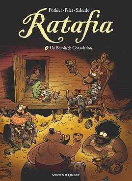 Ratafia T.7 ; un besoin de consolation