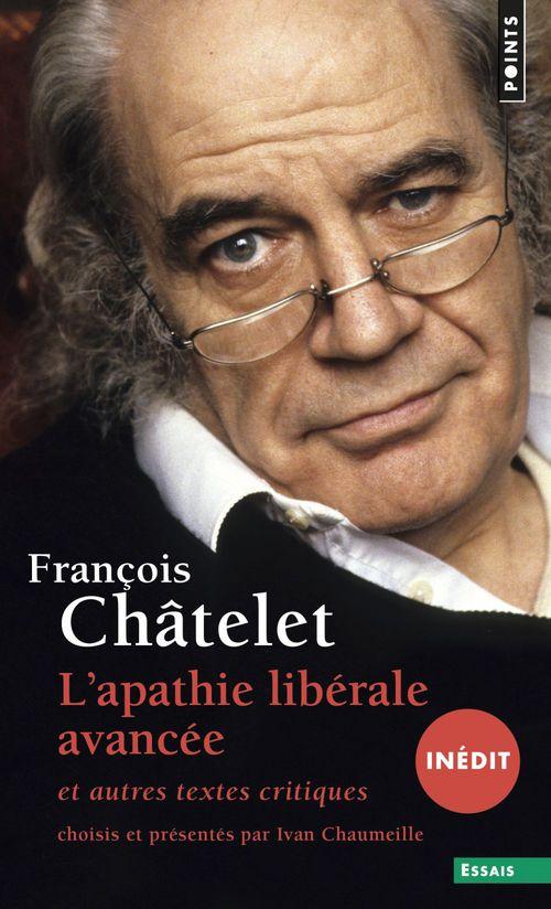 Apathie libérale avancée (inédit). et autres textes critiques (1961-1985) (L')