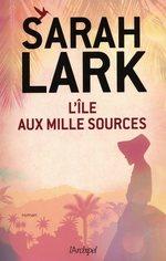 Vente EBooks : L'île aux mille sources  - Sarah Lark