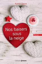Vente Livre Numérique : Nos baisers sous la neige  - Karen Swan