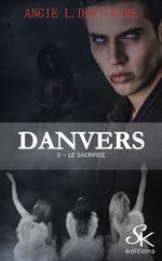 Le sacrifice  - Angie L. Deryckere