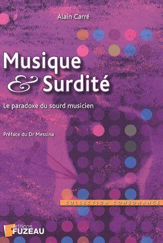 Musique et surdité ; le paradoxe du sourd musicien