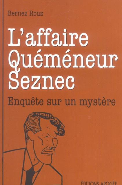 L'affaire quemeneur - seznec etait il coupable?
