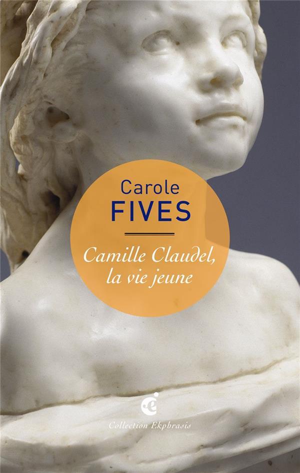 Camille Claudel, la vie jeune