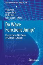 Do Wave Functions Jump?  - Valia Allori - Angelo Bassi - Detlef Dürr - Nino Zanghi