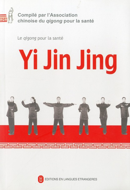 Yi jin jing-qigong pour la sante  (dvd inclus)