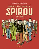 Vente Livre Numérique : Moments clés du Journal de Spirou  - François Ayroles