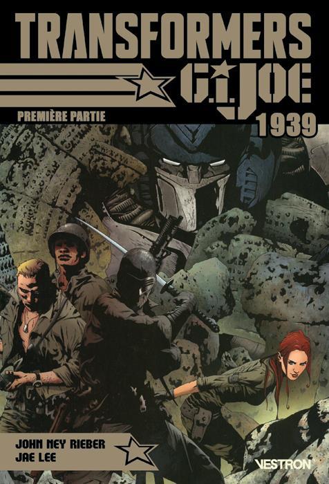 Transformers / G.I. JOE : 1939 t.1