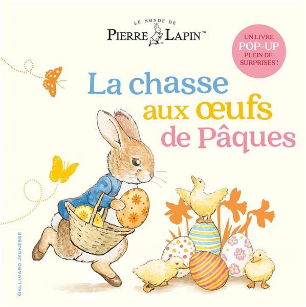 Pierre Lapin ; la chasse aux oeufs de Pâques