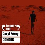 Vente AudioBook : Condor  - Caryl Férey