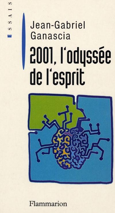 2001, l'odyssée de l'esprit