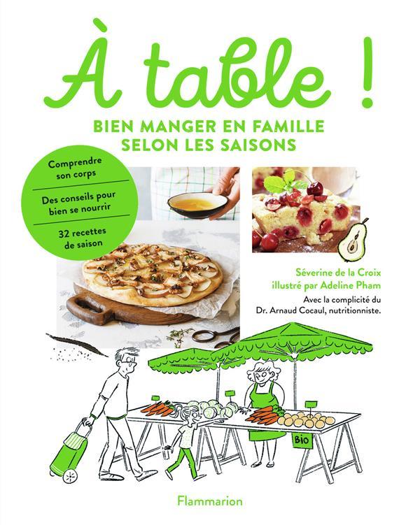 à table ! bien manger en famille selon les saisons