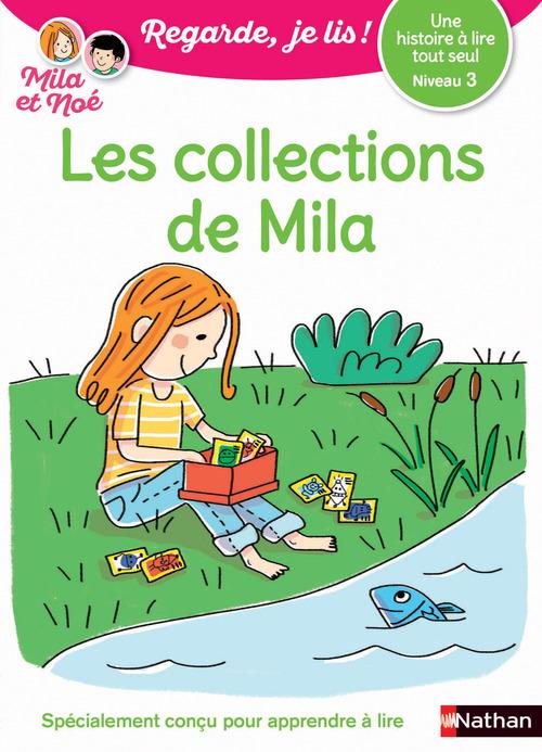 Regarde, je lis ! ; les collections de Mila (édition 2018)