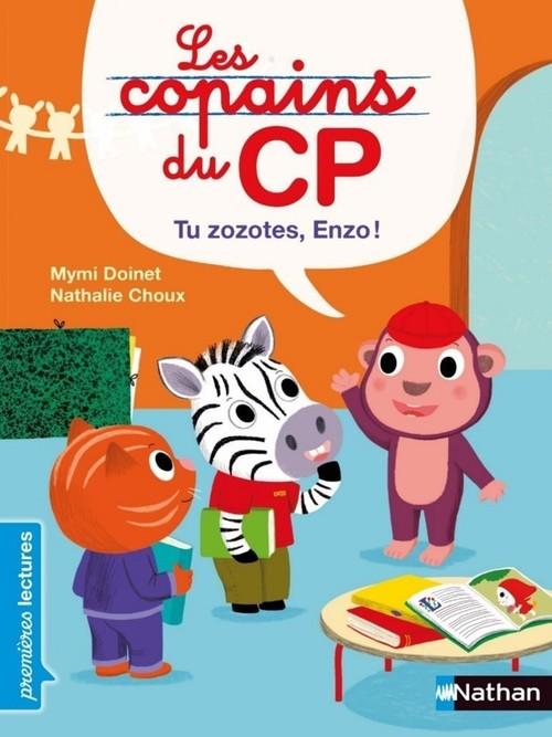 Les copains du CP ; tu zozotes, Enzo !