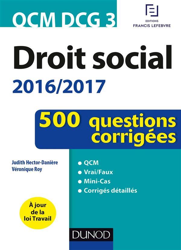 QCM DCG 3 ; droit social 2016/2017 ; 500 questions corrigées (4e édition)