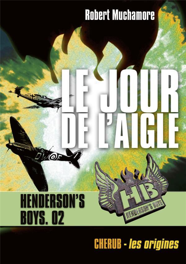HENDERSON'S BOYS POCHE T2 LE JOUR DE L'AIGLE