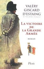 Vente EBooks : La victoire de la Grande Armée  - Valéry Giscard d'Estaing