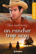 Vente Livre Numérique : Une nuit avec... un rancher trop sexy  - Margaret Way - Cindy Kirk