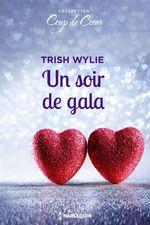 Vente Livre Numérique : Un soir de gala  - Trish Wylie